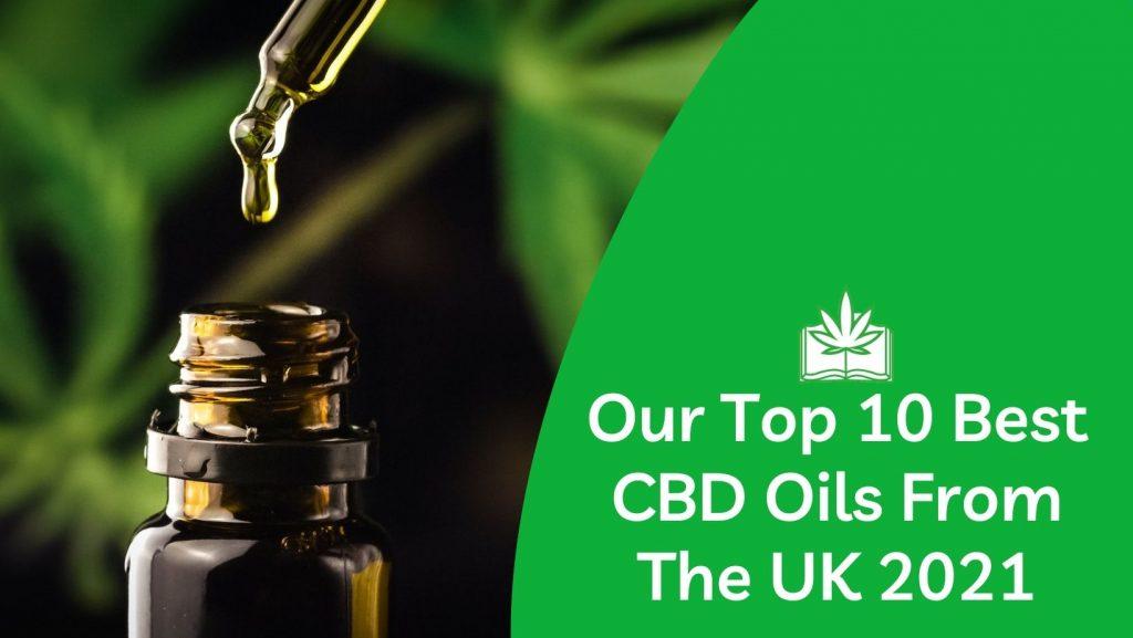Best CBD Oil on the market UK