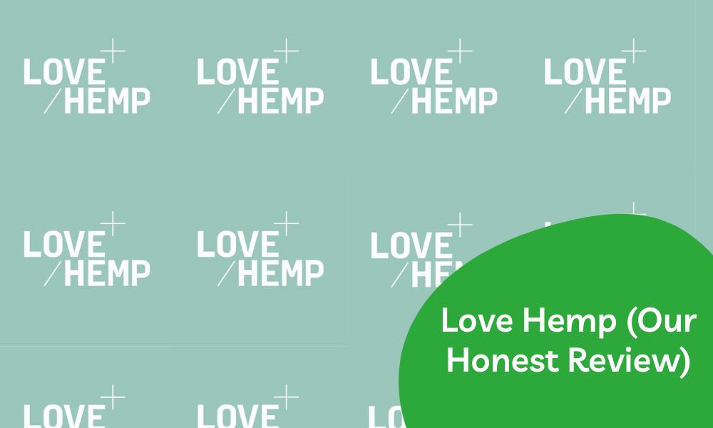 Love Hemp review