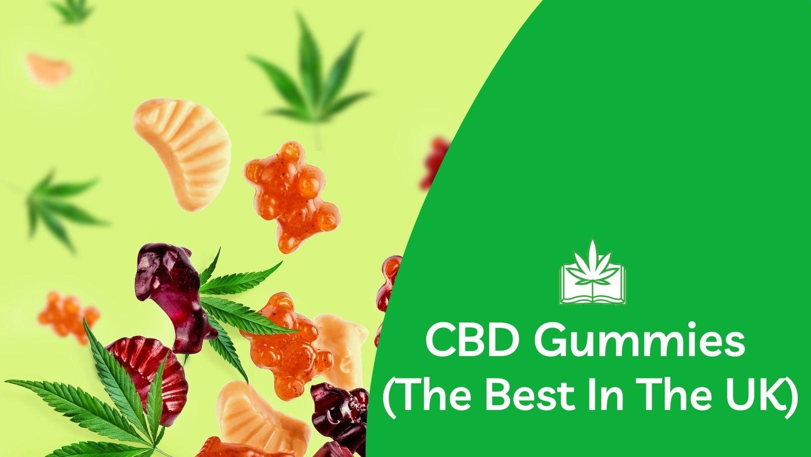 best CBD gummies UK