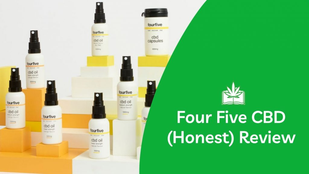 FourFive CBD (Our Honest Review)