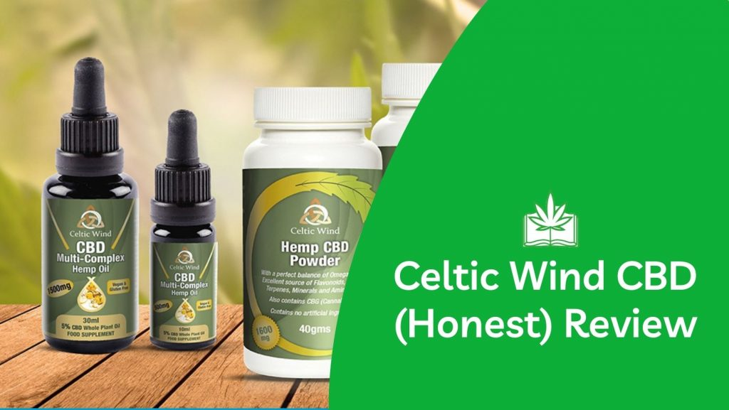 Celtic Wind CBD Oil Review (Our Honest Opinion)