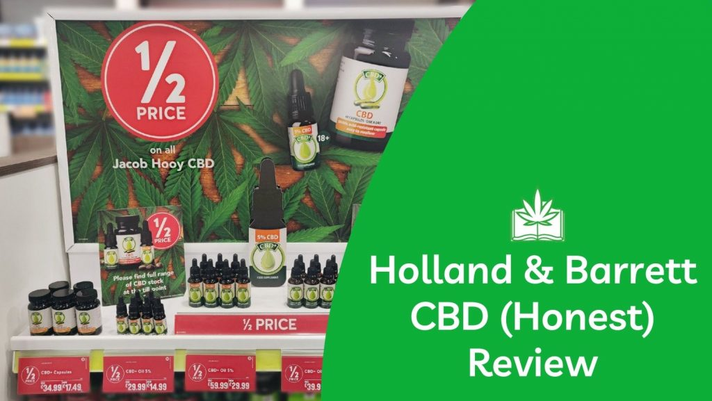 Holland and Barrett / Jacob Hooy CBD Oil (Our Honest Review)