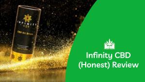 Infinity CBD (Our Honest Review)