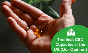 best CBD capsules in the UK