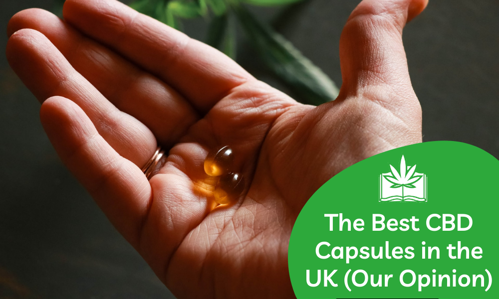 best CBD capsules in the UK